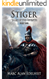 Stiger: Tales of the Seventh (Chronicles of An Imperial Legionary Officer Book 4)