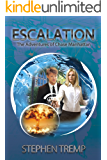 Escalation: The Adventures of Chase Manhattan (The Breakthrough Series Book 3)