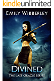 Divined (The Last Oracle Book 3)