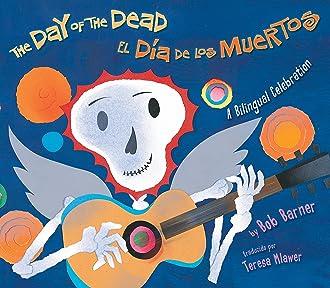 #3 The Day of the Dead / El Dia De Los Muertos: A Bilingual Celebration (