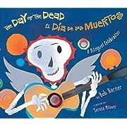 The Day of the Dead / El Dia De Los Muertos: A Bilingual Celebration (Spanish Edition)