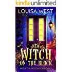 New Witch on the Block: A Paranormal Women's Fiction Novel (Midlife in Mosswood Book 1)