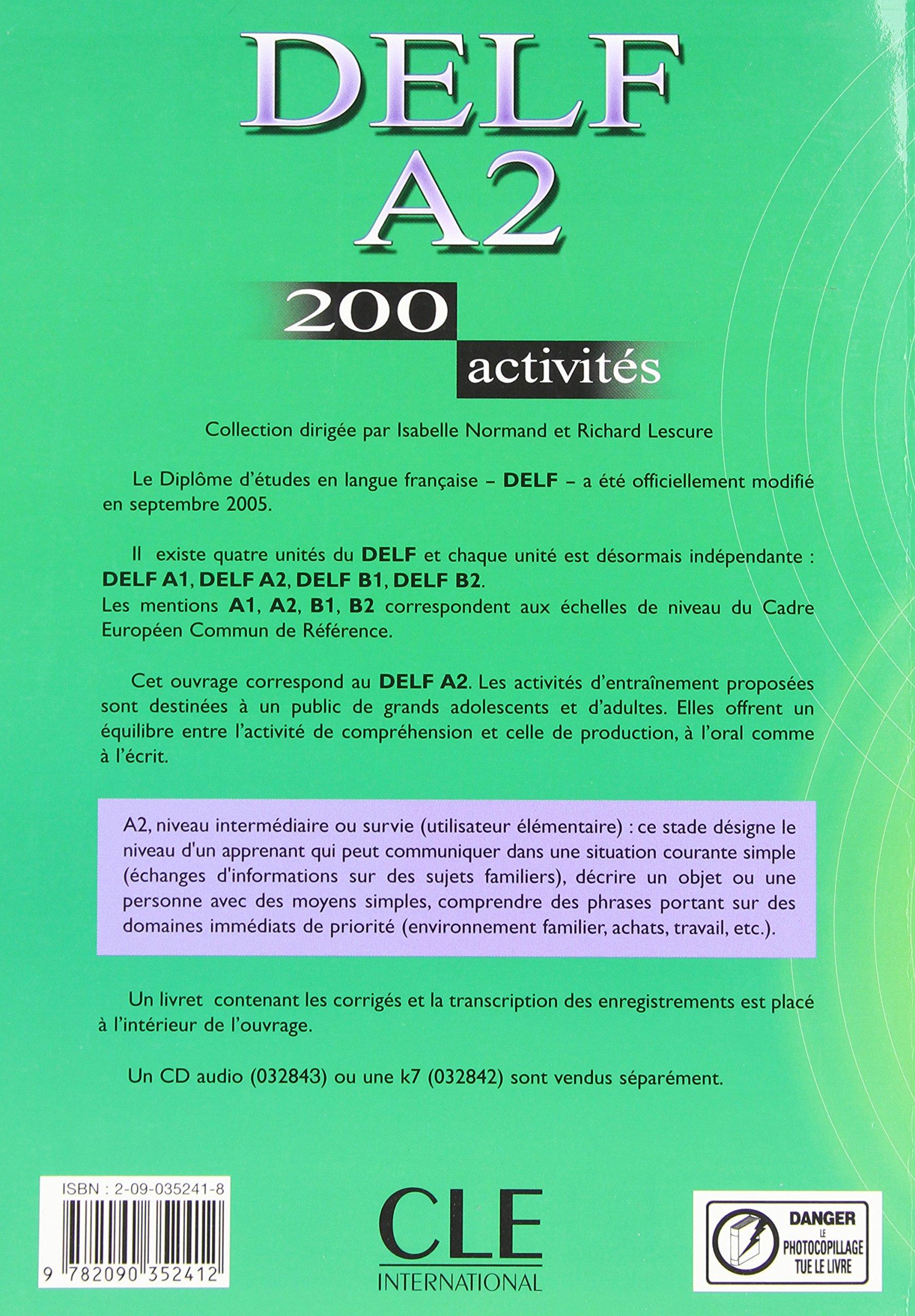 Delf. A2. 200 activités. Per le Scuole superiori Objectif Deld: Amazon.es: Richard Lescure, Emmanuelle Gadet, Pauline Vey: Libros en idiomas extranjeros