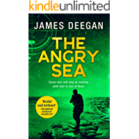 The Angry Sea: The gripping, breathtaking, new military thriller from the ex-SAS author of ONCE A PILGRIM (John Carr, Book 2)