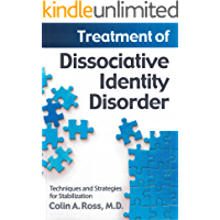Treatment of Dissociative Identity Disorder: Techniques and Strategies for Stabilization