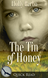 The Tin of Honey (Quick Reads Book 2)