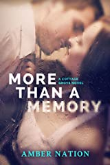 More Than A Memory (Cottage Grove Book 1) Kindle Edition