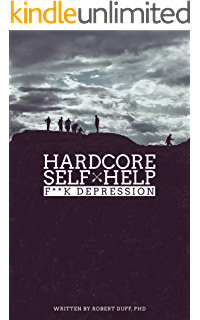 Hardcore self help fk anxiety kindle edition by robert duff hardcore self help fk depression fandeluxe Images