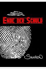 ENDE DER SCHULD (German Edition)
