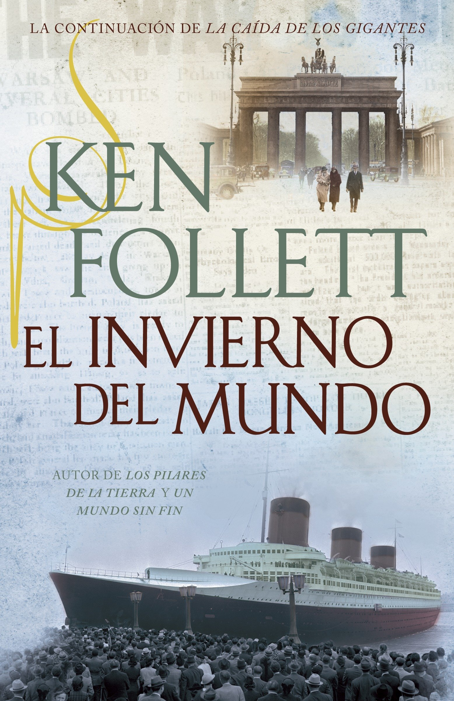 El Invierno del Mundo (La Trilogia de the Century): Amazon.es: Ken Follett:  Libros