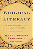Biblical Literacy: The Most Important People, Events, and Ideas of the Hebrew Bible