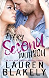 Every Second With You (No Regrets Book 2)