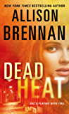 Dead Heat (Lucy Kincaid Novels)