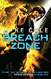 Breach Zone: A fast-paced military fantasy thriller (Shadow Ops Book 3)