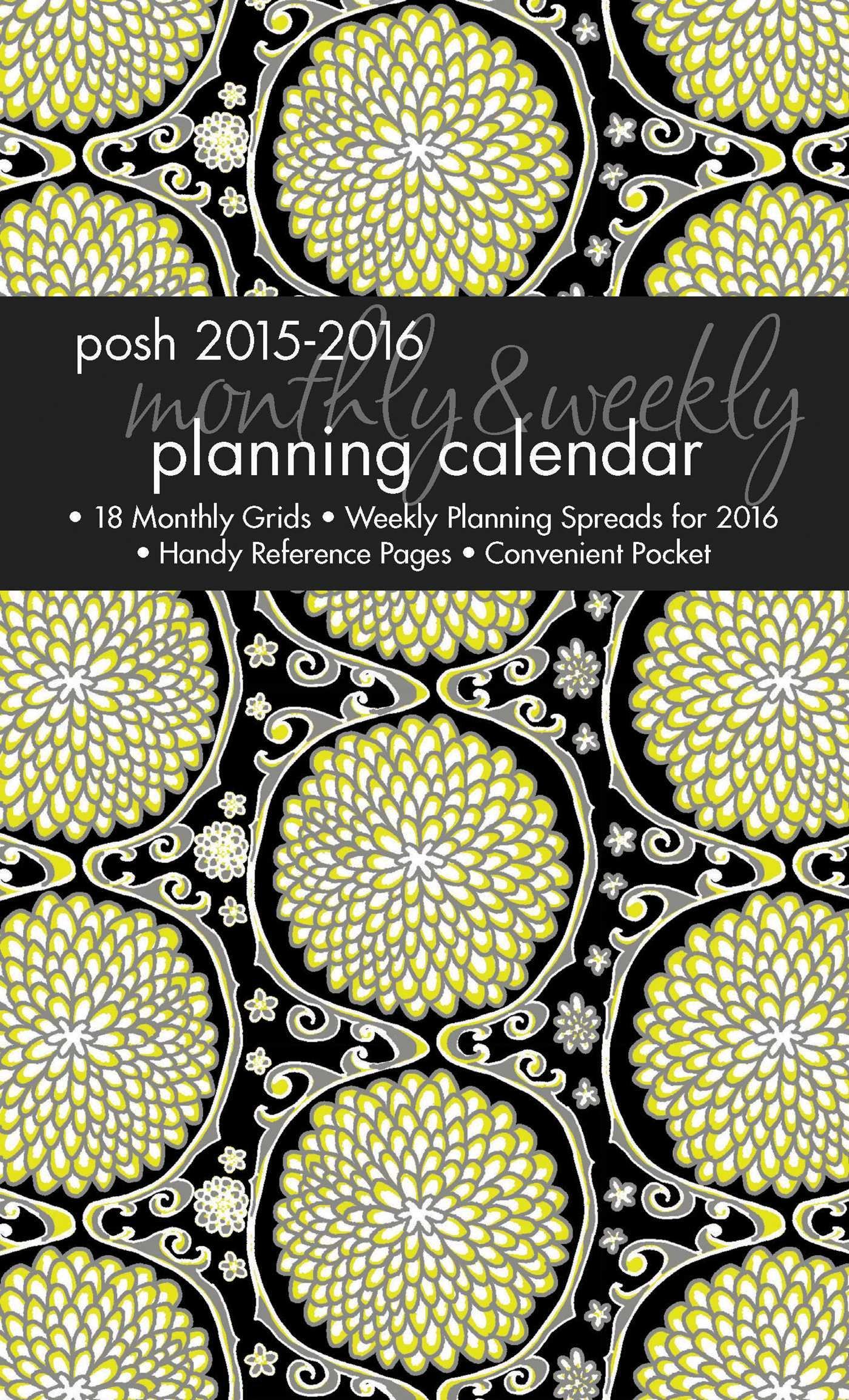 Posh: Elegant Mums 2015-2016 Monthly/Weekly Planning Calendar ebook