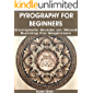 PYROGRAPHY FOR BEGINNERS: Complete Guide on Wood Burning for Beginners