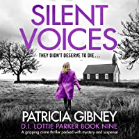 Silent Voices: Detective Lottie Parker, Book 9
