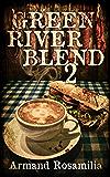 Green River Blend 2