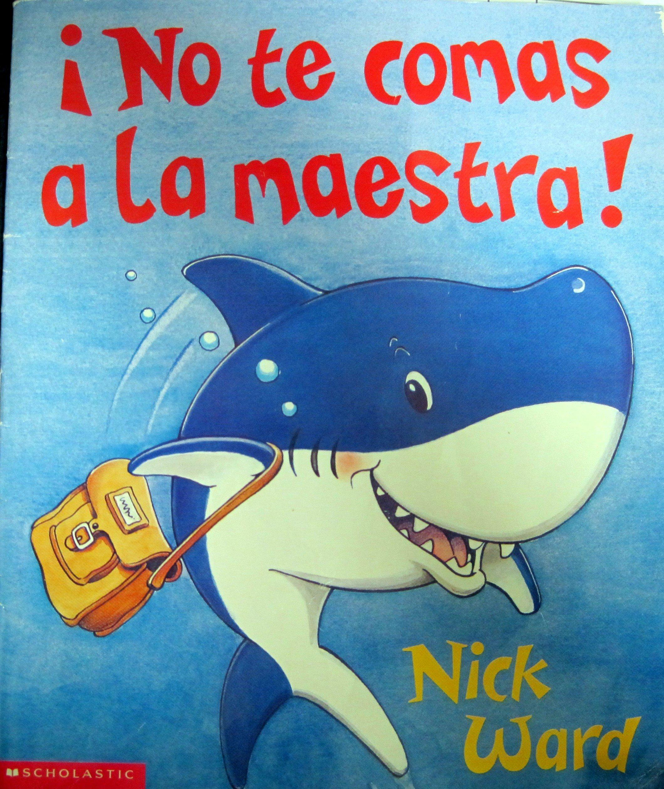 Read Online No Te Comas LA Maestra!/Don't Eat the Teacher (Spanish Edition) ebook