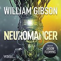Neuromancer: Sprawl Trilogy, Book 1
