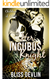 Her Incubus Knight (The Children of Lilith Book 5)