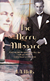 The Merry Millionaire: Entering into the spirit of the Jazz Age with gay abandon (The Merry Millionaire Duology Book 1)