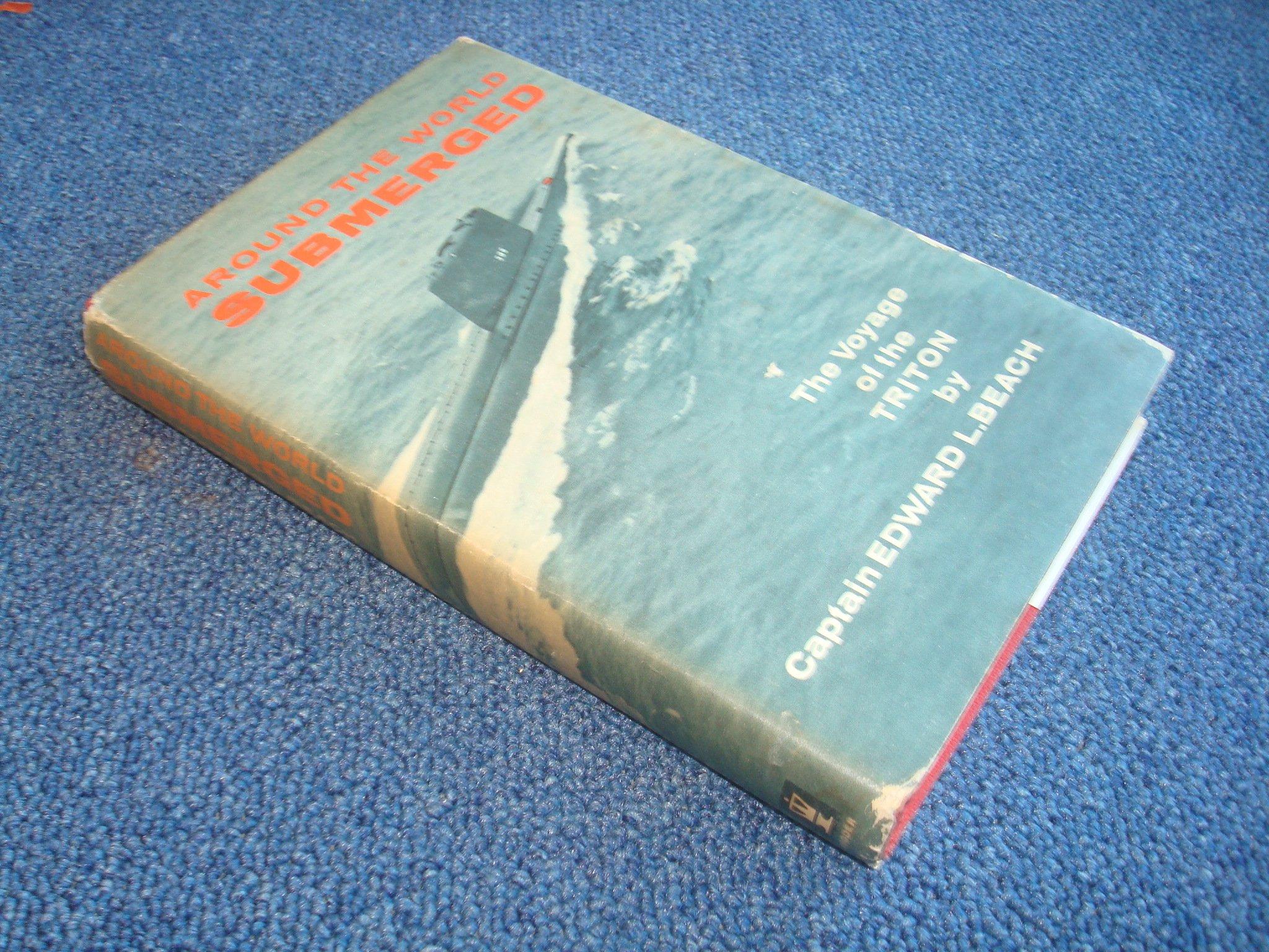 Around the World Submerged: the Voyage of the Triton