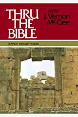 Thru the Bible, Vol. 2: Joshua-Psalms