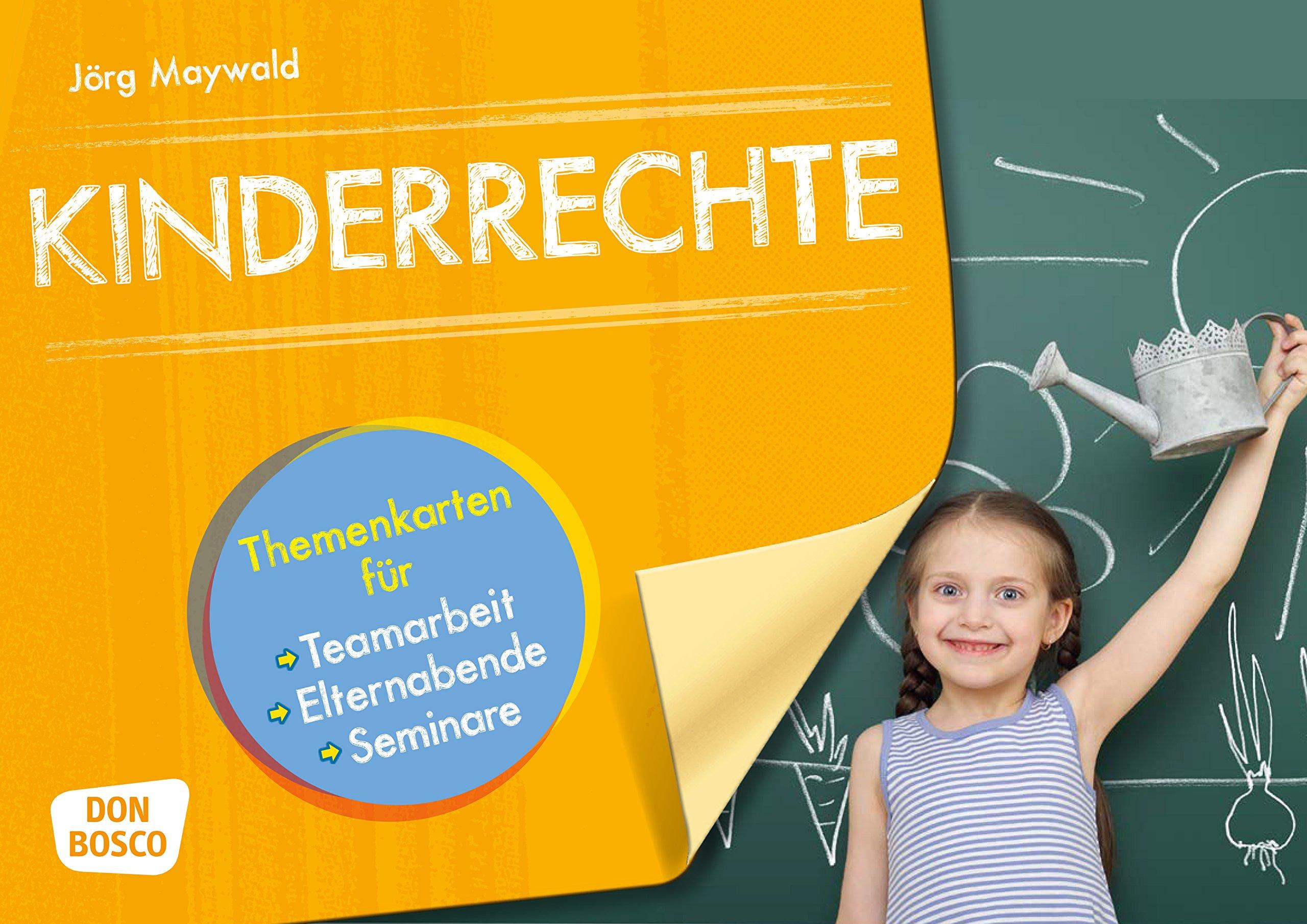 Kinderrechte  Themenkarten Für Teamarbeit Elternabende Seminare  Themenkarten Für Teamarbeit Elternabende Und Seminare