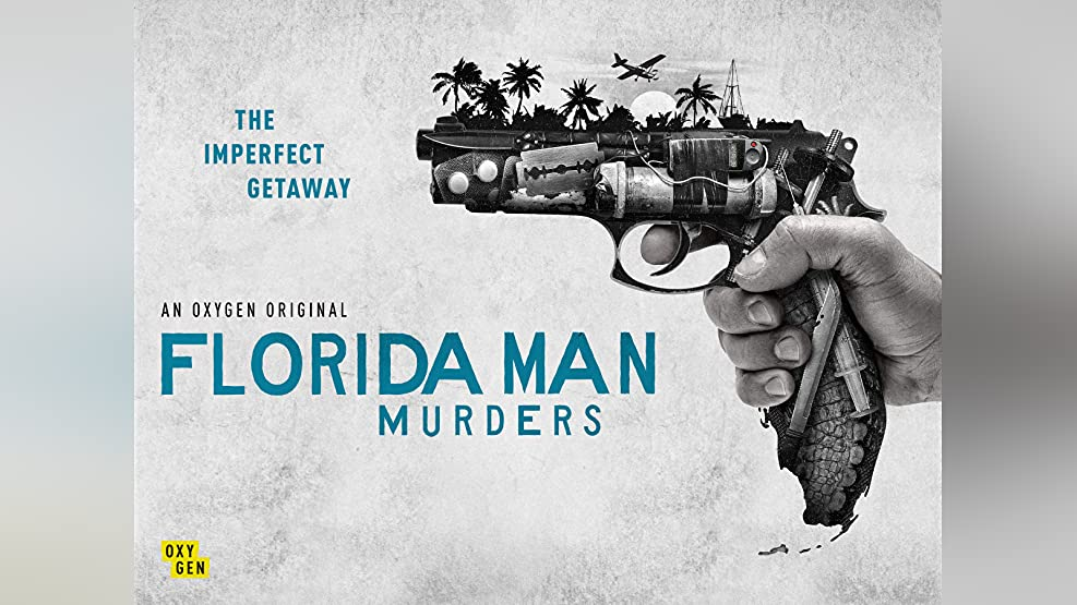 Florida Man Murders, Season 1