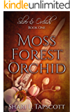 Moss Forest Orchid (Silver and Orchids Book 1)