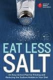 American Heart Association Eat Less Salt: An Easy