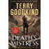 Death's Mistress: Sister of Darkness: The Nicci Chronicles, Volume I
