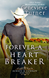 Forever a Heartbreaker (Always a Cowboy, Book Three)