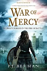 War of Mercy: Is Liberty Forged In The Fire Of Battle? (Silrith Book 3) (Medieval Fantasy) Kindle Edition