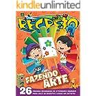 Revista Recreio - Edição Especial - Fazendo Arte (Especial Recreio)
