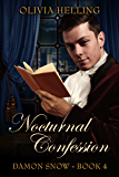Nocturnal Confession: (Damon Snow #4)