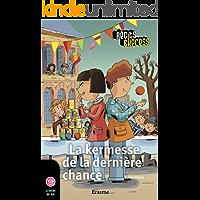 La kermesse de la dernière chance: une histoire pour les enfants de 10 à 13 ans (Récits Express t. 3) (French Edition)