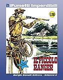 Il Piccolo Ranger n. 1 (iFumetti Imperdibili): Il Piccolo Ranger n. 1, dicembre 1963