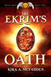 The Ekrim's Oath (Frendyl Krune Origins Book 1)