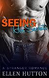 Seeing Her Secrets: A Bad Boy Stranger Romance