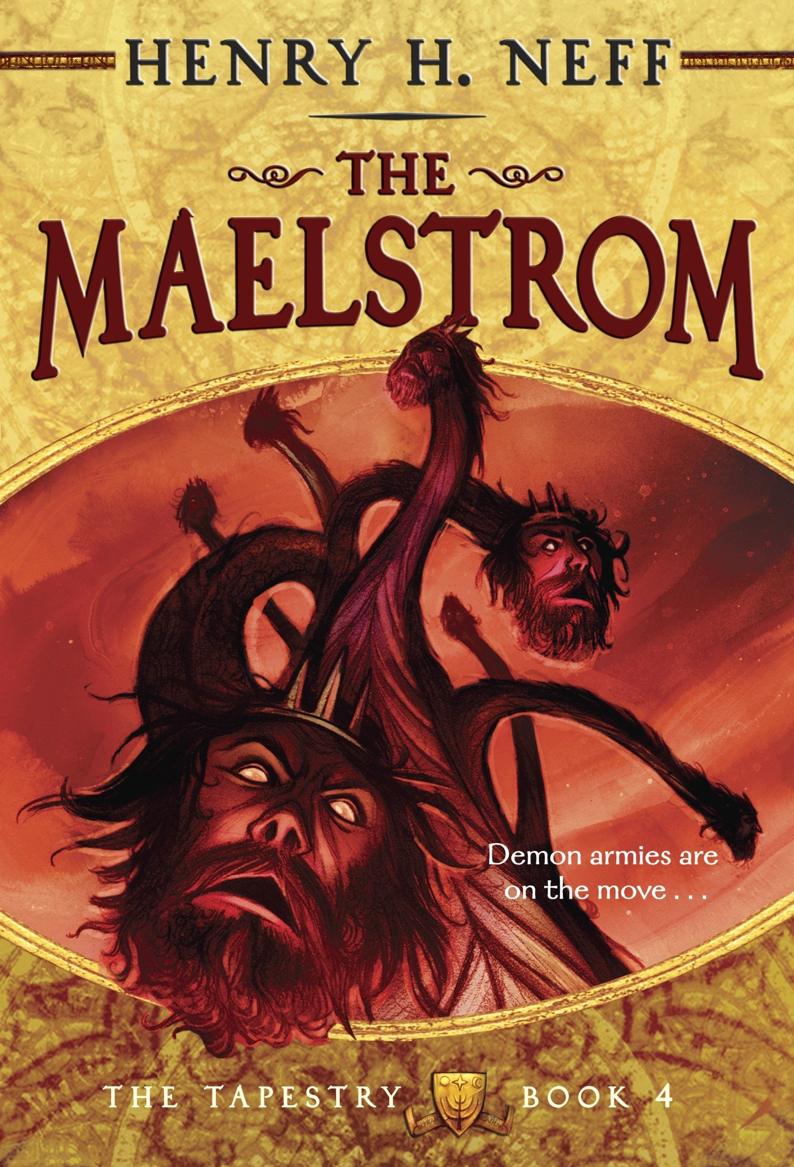 The Maelstrom: Book Four of The Tapestry: Henry H. Neff: 9780375871481:  Amazon.com: Books