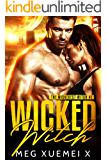 Wicked Witch: A Post-Apocalyptic Paranormal Romance (The Wickedest Witch Book 2)
