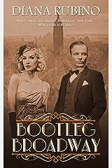 Bootleg Broadway (The New York Saga) Kindle Edition