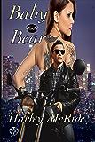 Baby Bear: MC Romance (Lady Riders Book 4)