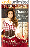 Thanksgiving Bride - A Gift For Alfred (Brides For All Seasons Book 1)