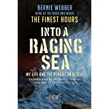 Into a Raging Sea: My Life and the Pendleton Rescue