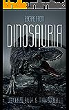Escape From Dinosauria (Dinopocalypse Book 1)