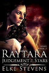 Raytara - Judgement of the Stars (Arash Book 2) Kindle Edition