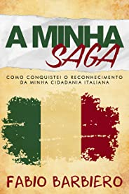 A Minha Saga: Como conquistei o reconhecimento da minha cidadania italiana